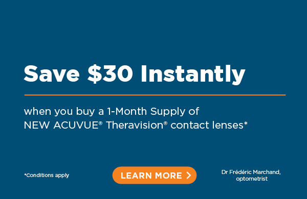 Get a $30 rebate when you buy a 1-month supply of allergy-alleviating ACUVUE® Theravision® contact lenses*